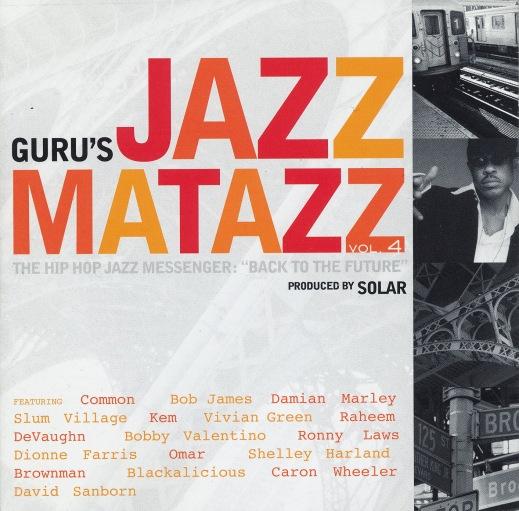Guru Jazzmatazz Vol 4